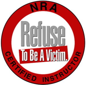 NRA Certified Refuse To Be A Victim Instructor